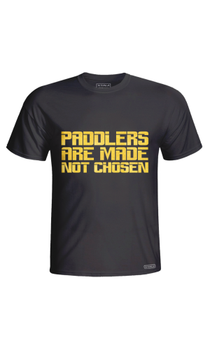 XSNA PADDLERS ARE MADE NOT CHOSEN BLACK GOLD T_SHIRT